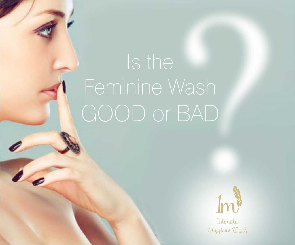 Is the Feminine Wash Good or Bad for Vaginal Health?